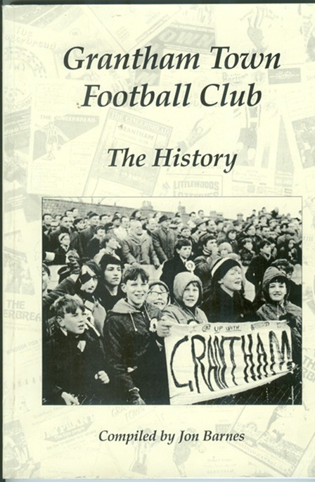 Image for Grantham Town Football Club; The History