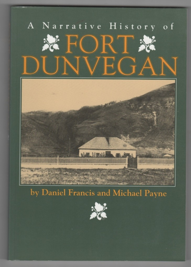 Image for A Narrative History of Fort Dunvegan