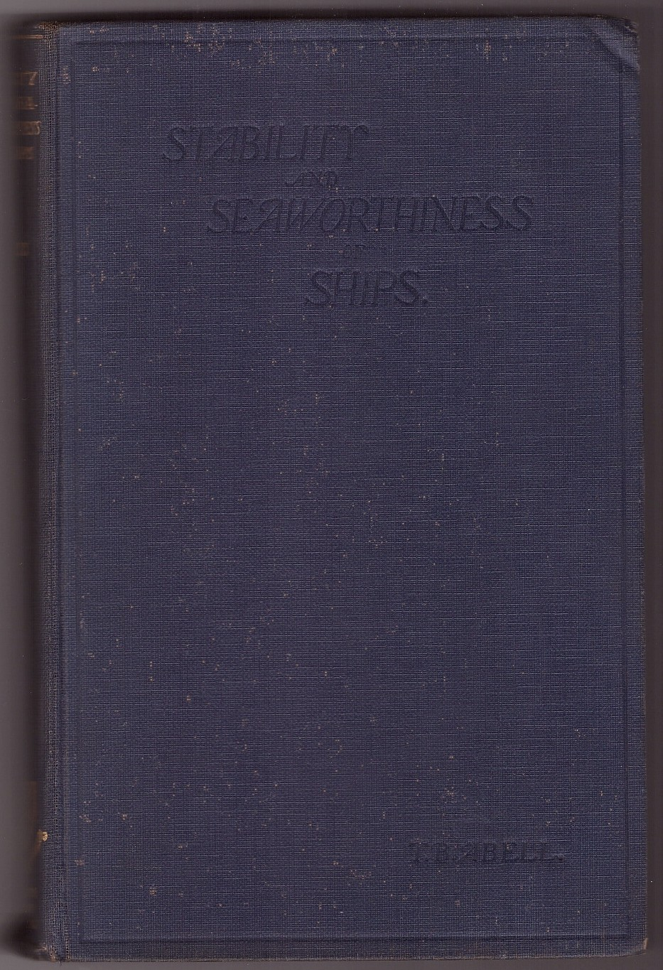 Image for Stability and Seaworthiness of Ships;  A text book for officers of the Mercantile Marine and for all concerned with the loading of ships