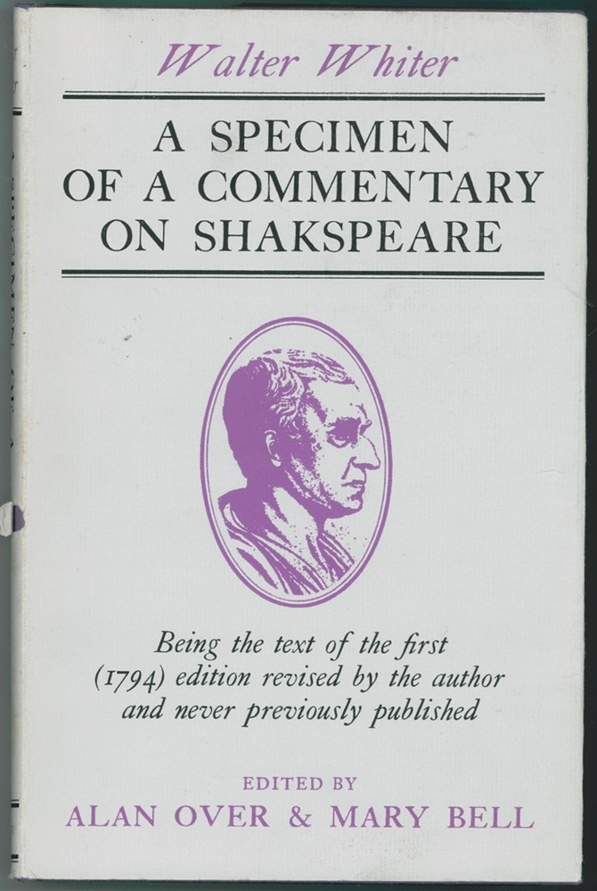 Image for A Specimen of a Commentary on Shakspeare; Being the text of the first (1794) edition revised by the author and never previously published