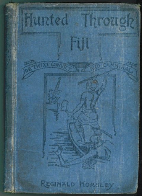 Image for Hunted Through Fiji, or, 'Twixt Convict and Cannibal