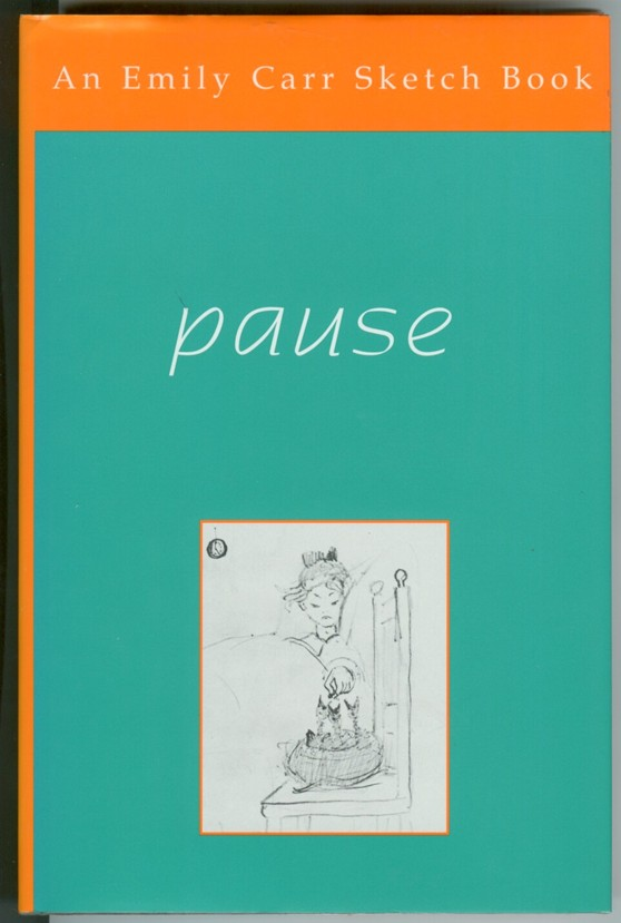 Image for Pause;  An Emily Carr Sketch Book