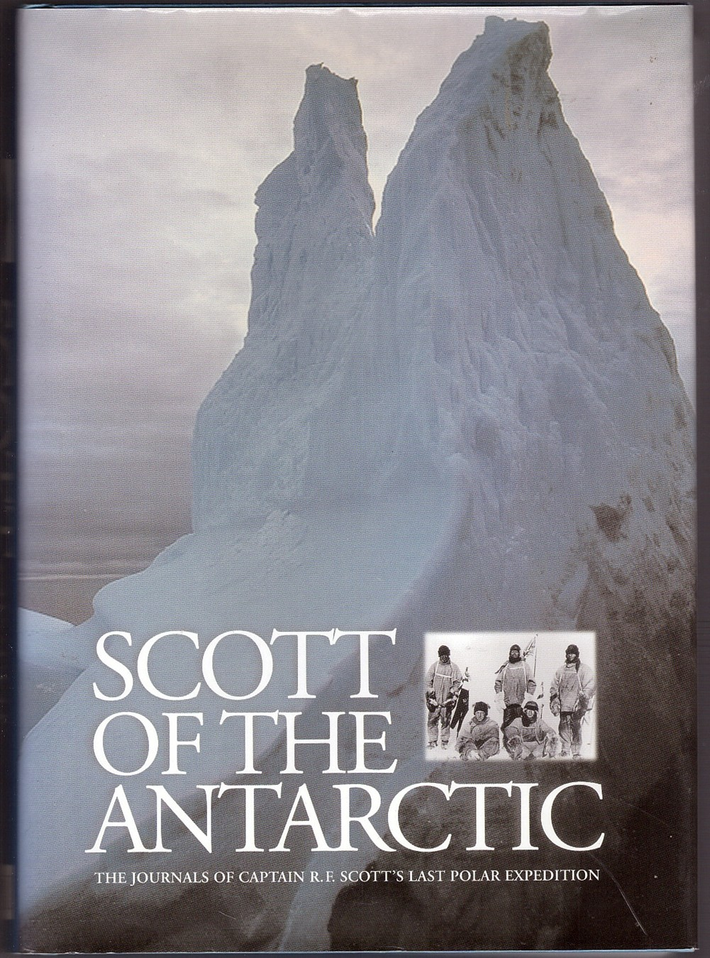 Image for Scott of the Antarctic; the Journals of Captain Scott's Last Polar Exhibition