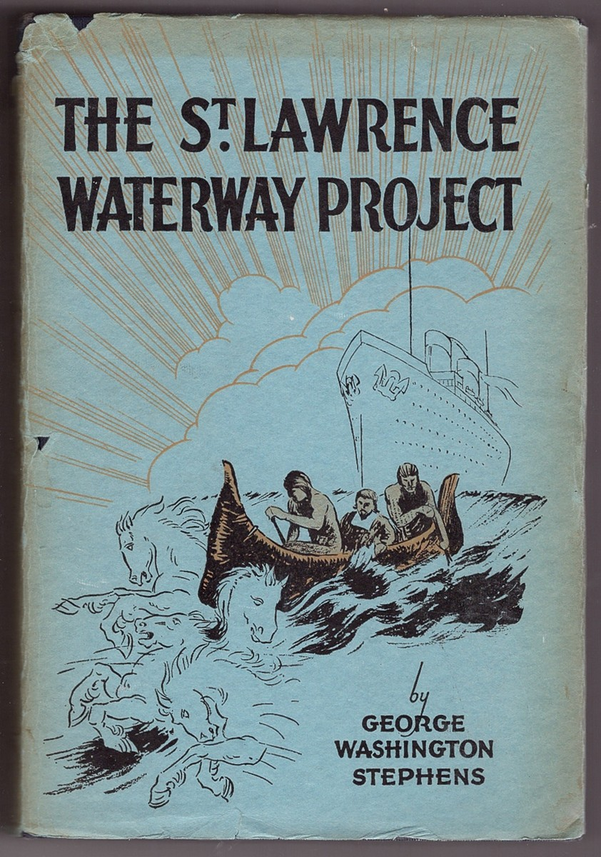 Image for THE ST LAWRENCE WATERWAY PROJECT - The Story of the St Lawrence River as an International Highway for Water-borne Commerce