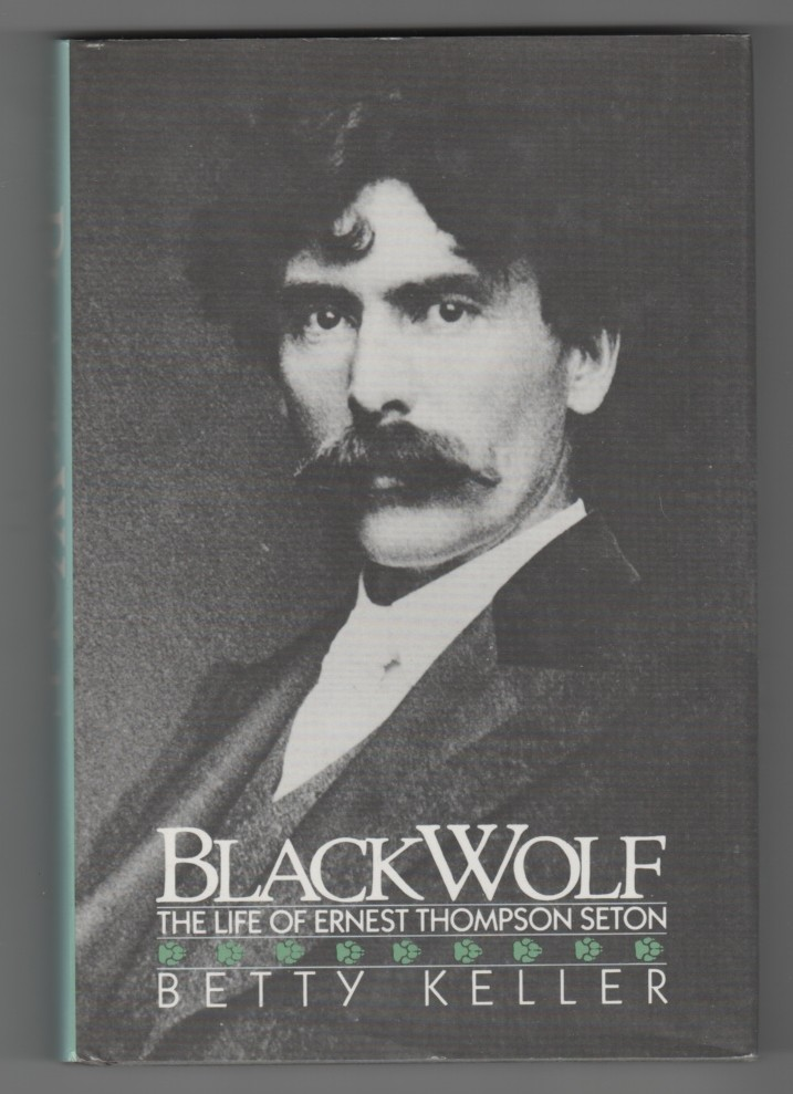 Image for Black Wolf - The Life of Ernest Thompson Seton