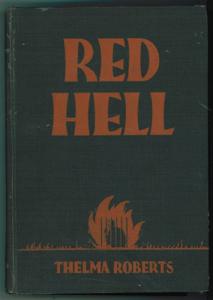 Image for Red Hell;  The Life Story of John Goode, Criminal