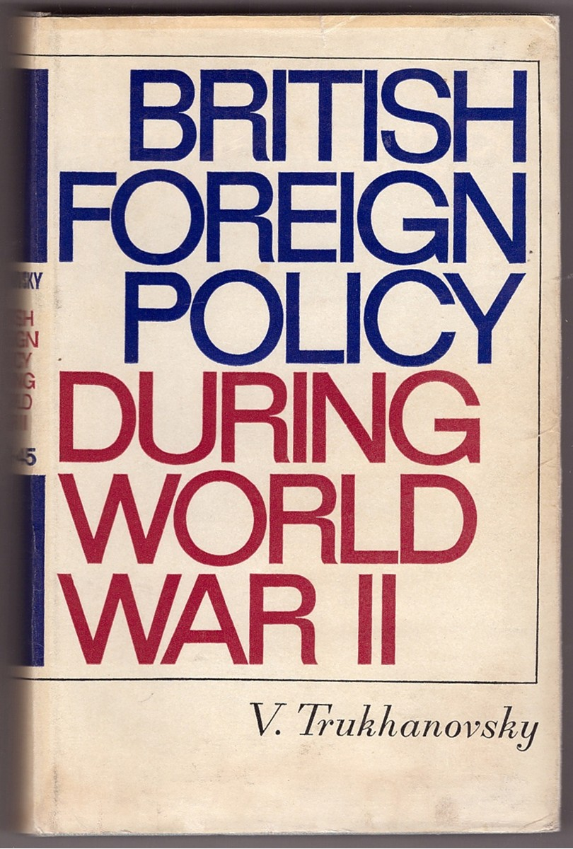 Image for British Foreign Policy During World War II