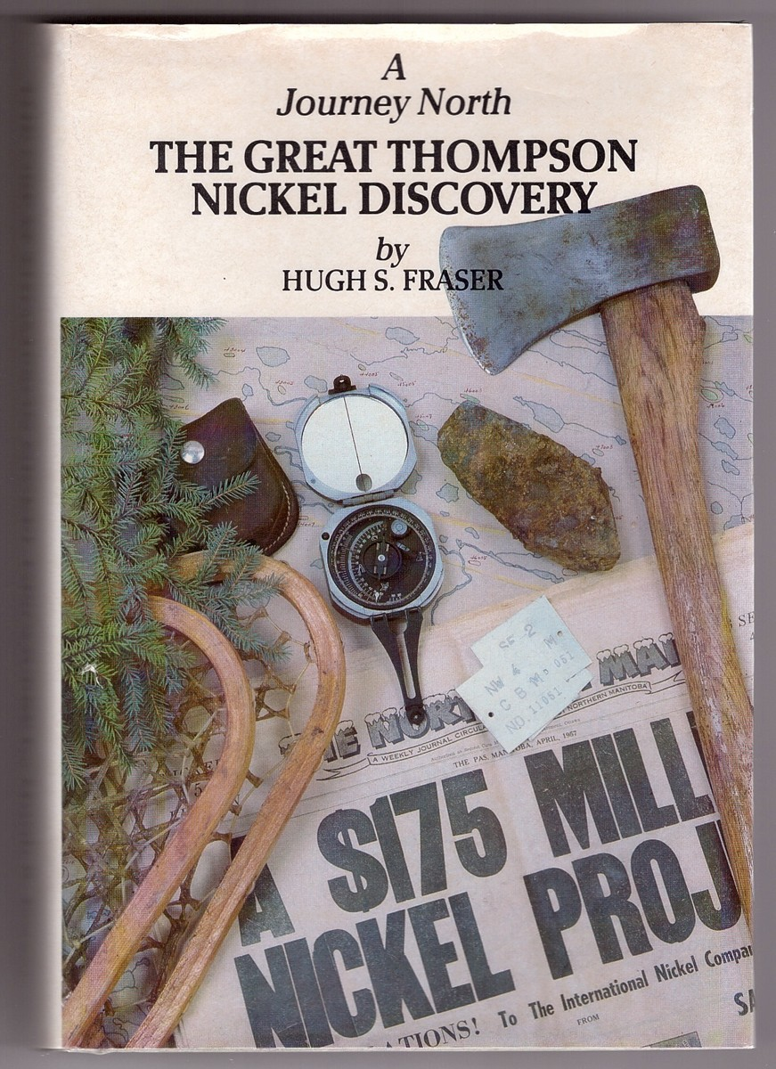 Image for A Journey North  The Great Thompson Nickel Discovery