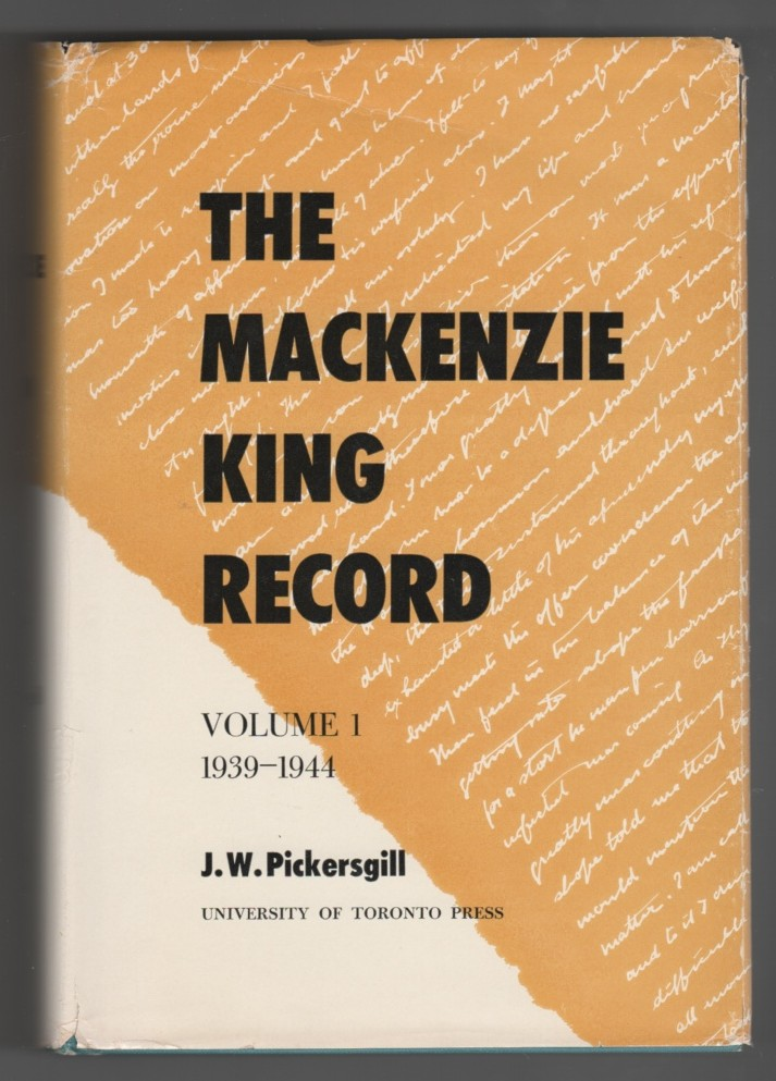 Image for The Mackenzie King Record. Volume I  1939-1944.