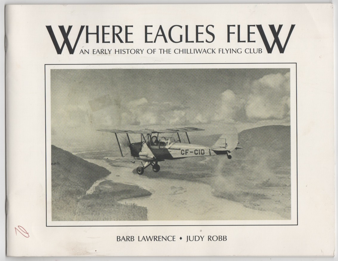 Image for Where Eagles Flew  an Early History of the Chilliwack Flying Club