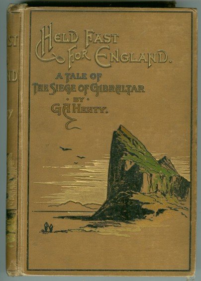 Image for Held Fast for England;  A Tale of the Siege of Gibraltar