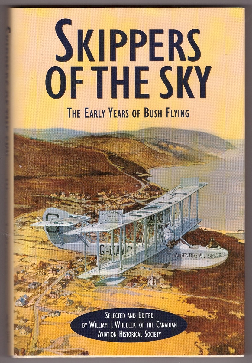 Image for Skippers of the Sky The Early Years of Bush Flying
