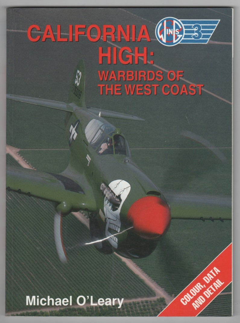 Image for California High  Warbirds of the West Coast