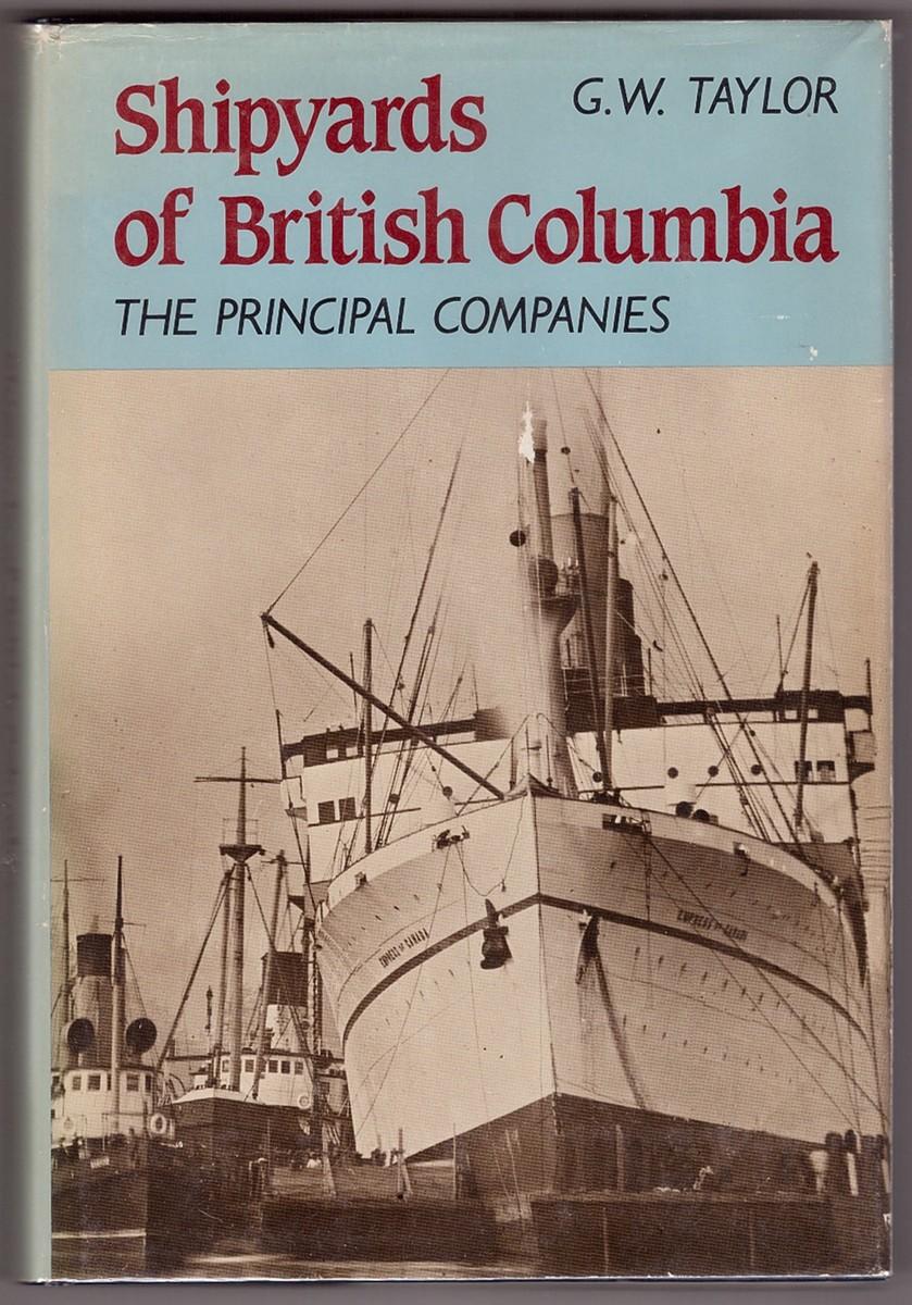 Image for Shipyards of British Columbia  The principal companies