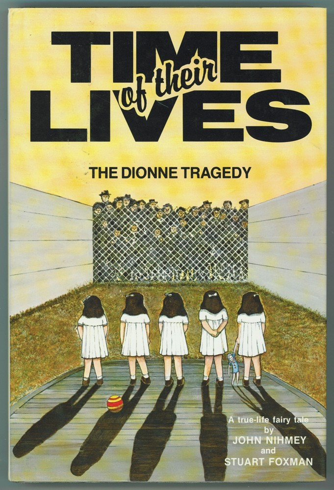 Image for Time of Their Lives  The Dionne Tragedy