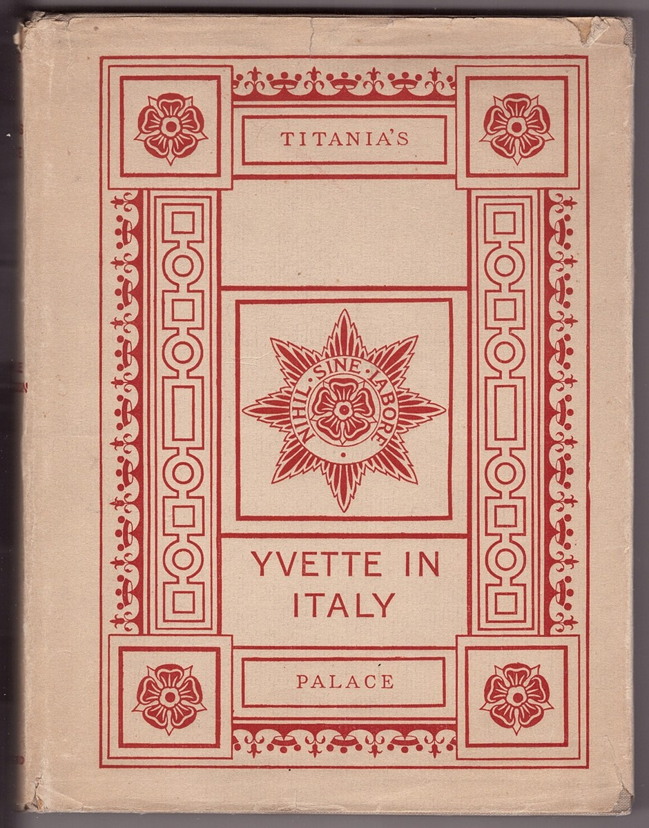 Image for Yvette in Italy and Titania's palace