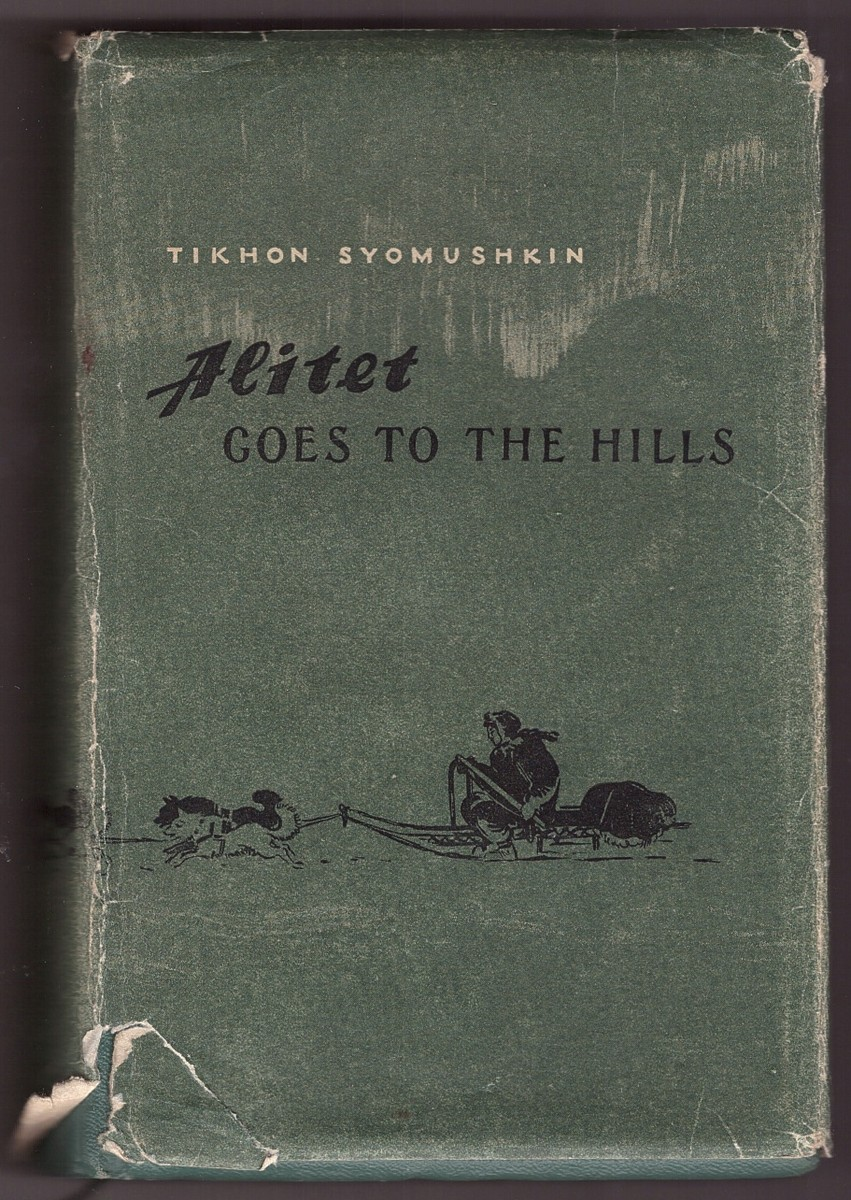 Image for Alitet Goes to the Hills  A Novel