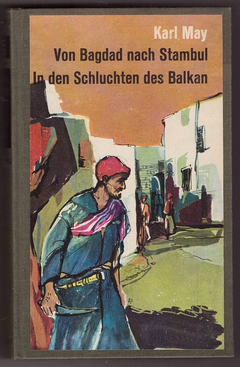 Image for Von Bagdad nach Stambul/ In den Schluchten des Balkan