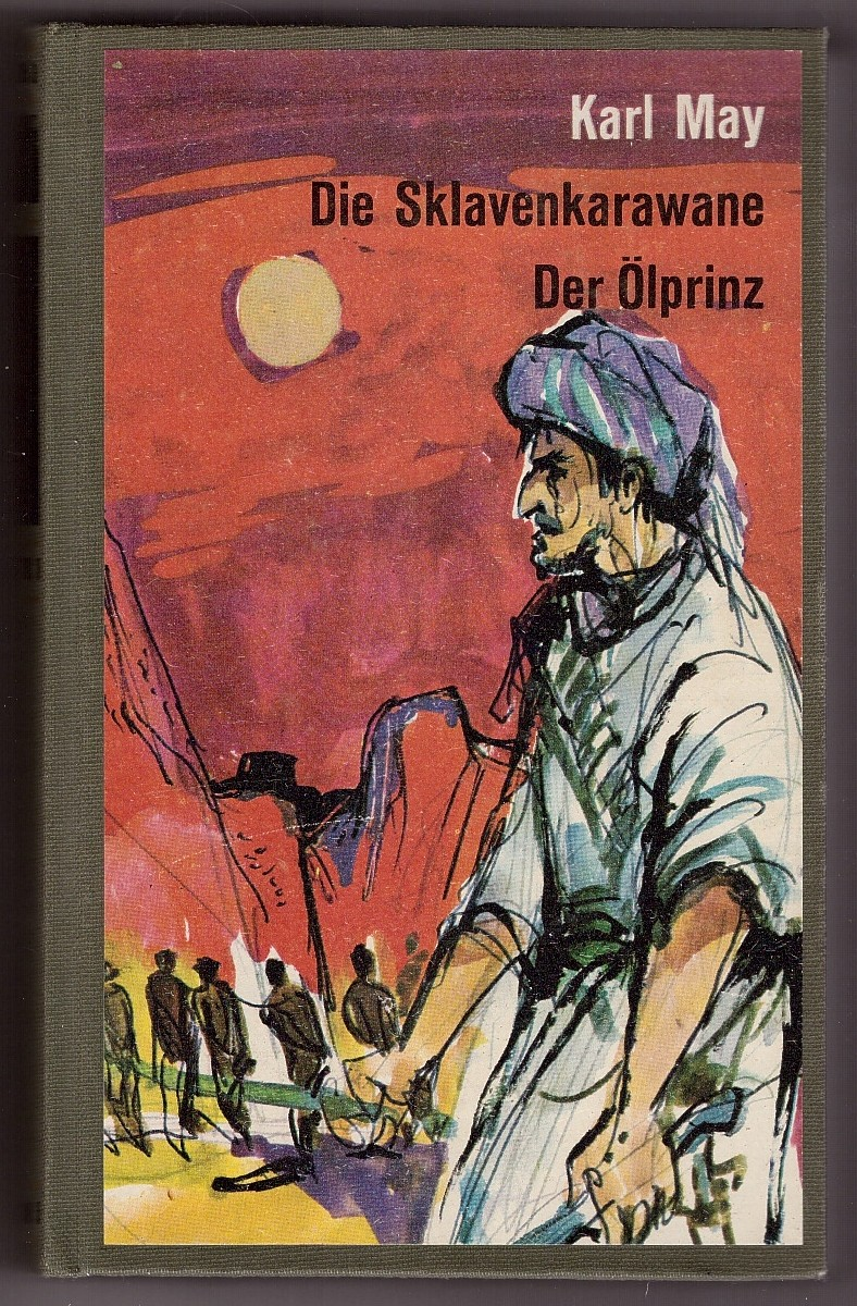 Image for Die Sklavenkarawane/ Der Ölprinz