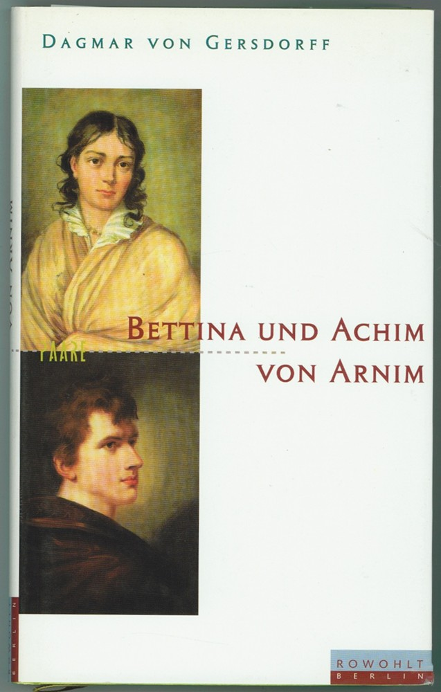 Image for Bettina und Achim von Arnim  Eine fast romantische Ehe (Paare) (German Edition)