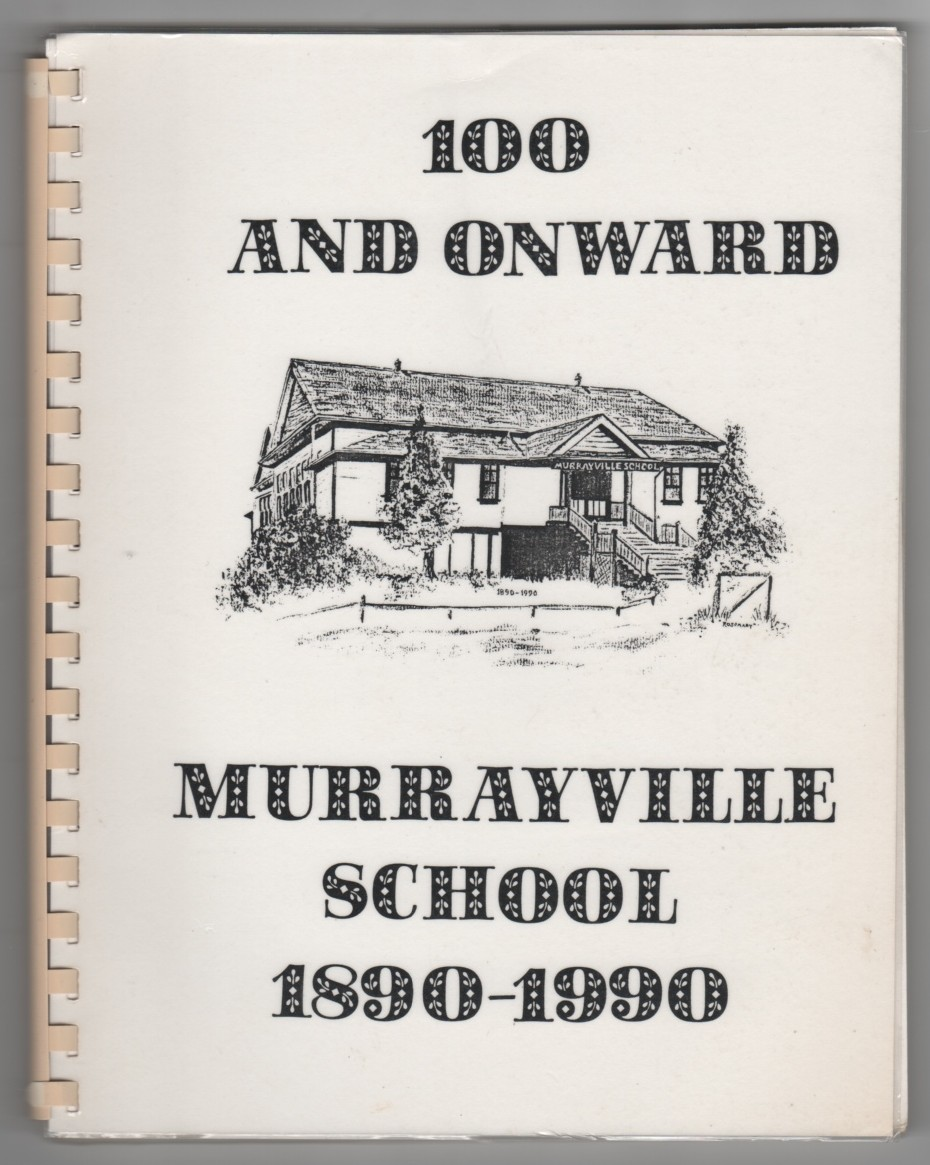 Image for 100 and Onward; Murrayville School 1890-1990
