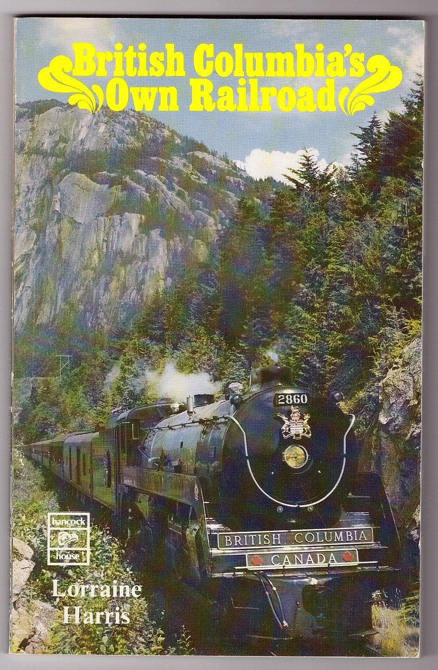 Image for British Columbia's Own Railroad