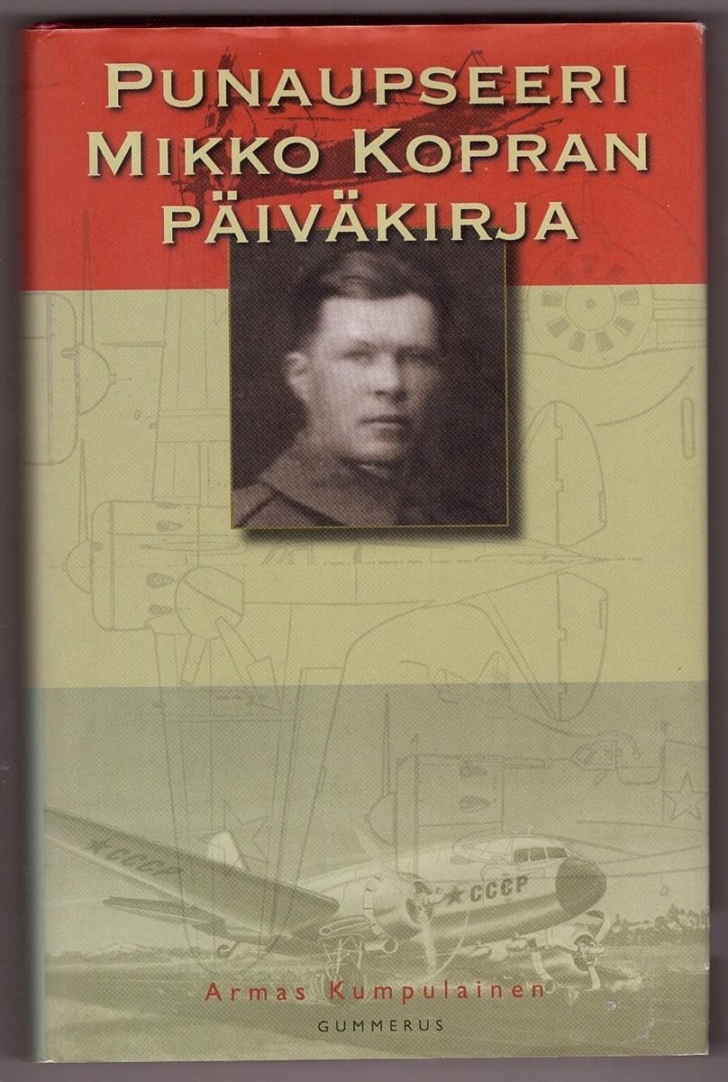 Image for Punaupseeri Mikko Kopran päiväkirja
