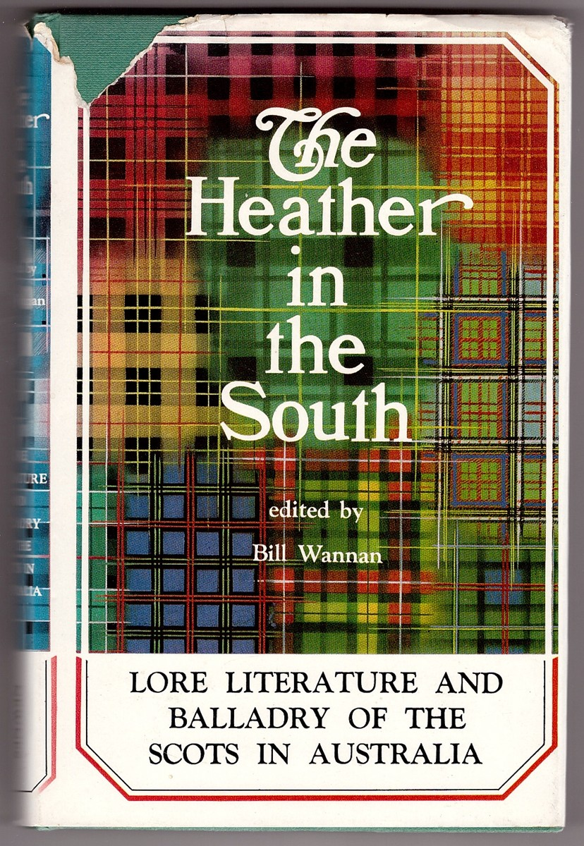 Image for The Heather in the South  A Scottish-Australian Entertainment