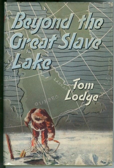 Image for Beyond The Great Slave Lake