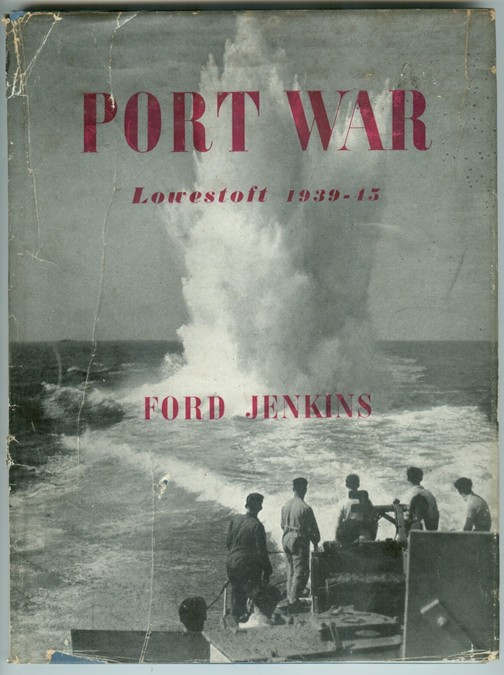 Image for Port War  Lowestoft 1939-1945