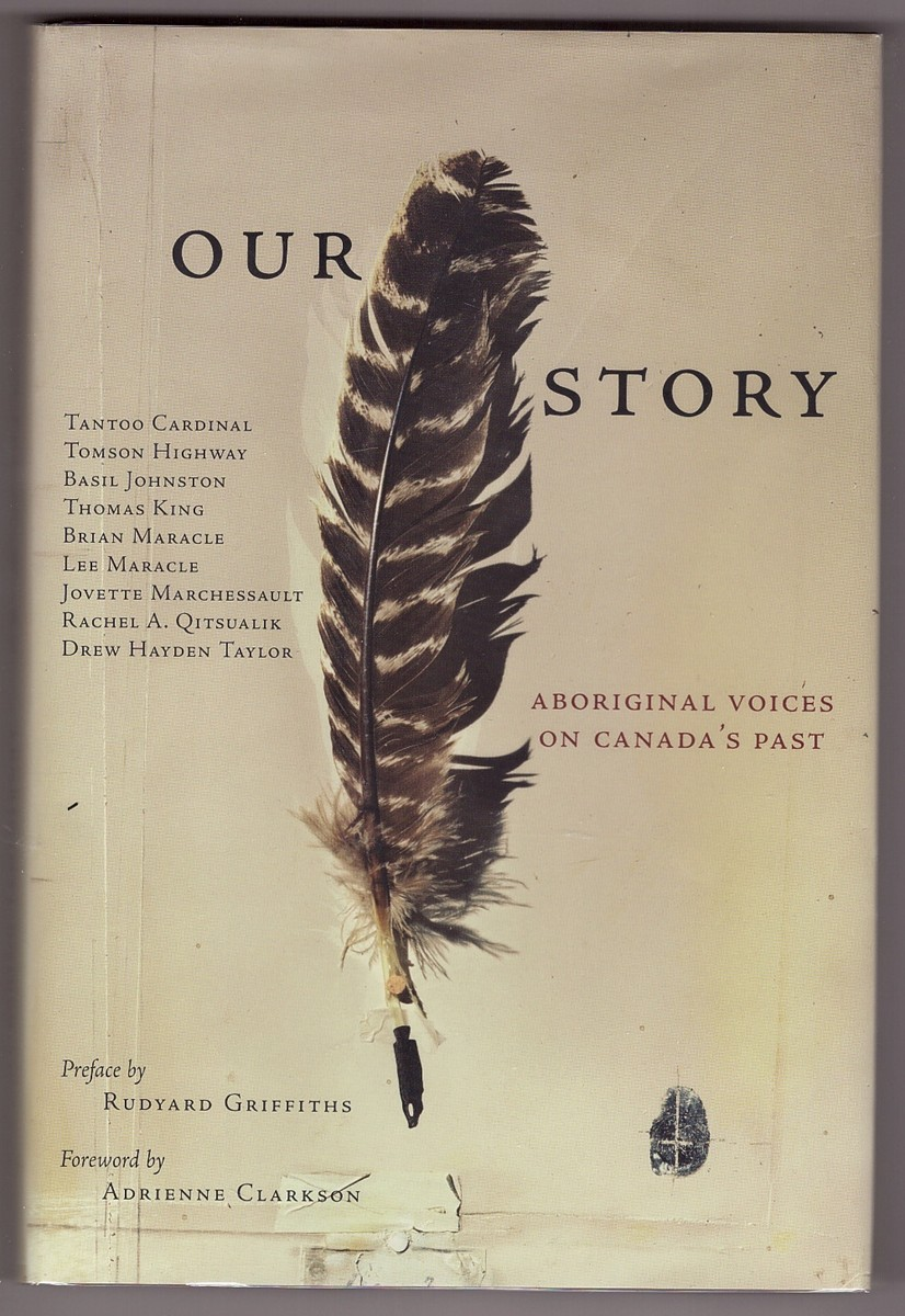 Image for Our Story; Aboriginal Voices on Canada's Past