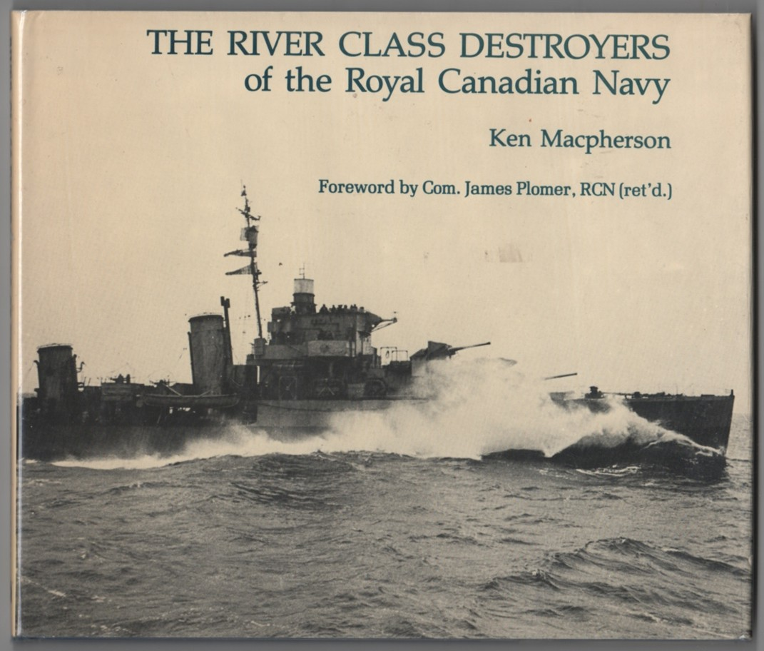 Image for The River Class Destroyers of the Royal Canadian Navy