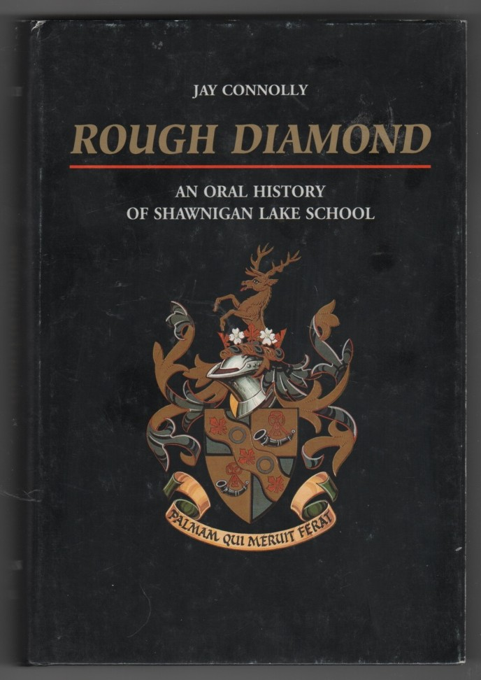 Image for Rough Diamond  An Oral History of Shawnigan Lake School