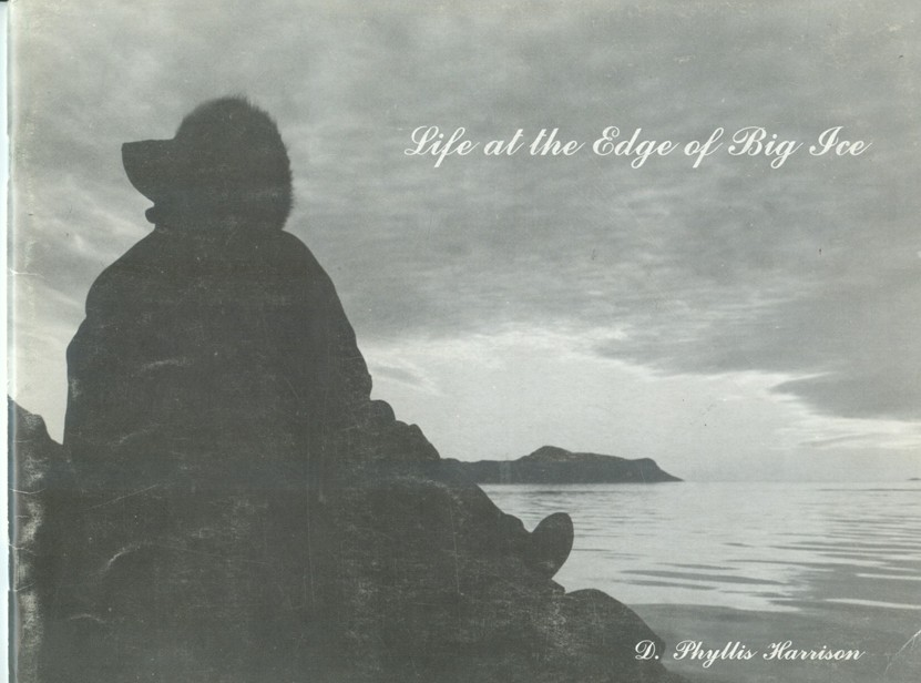 Image for Life At the Edge of Big Ice