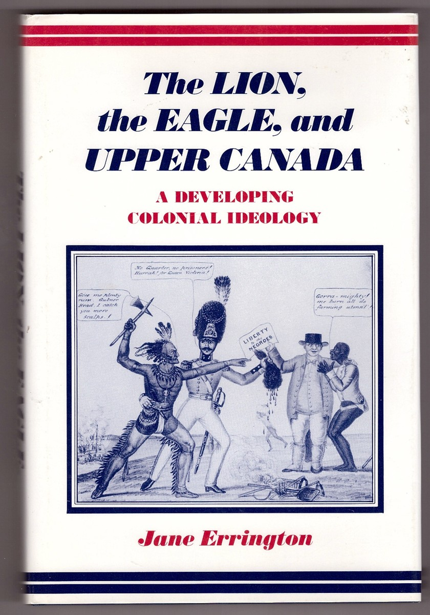 Image for The Lion, the Eagle, and Upper Canada: A Developing Colonial Ideology
