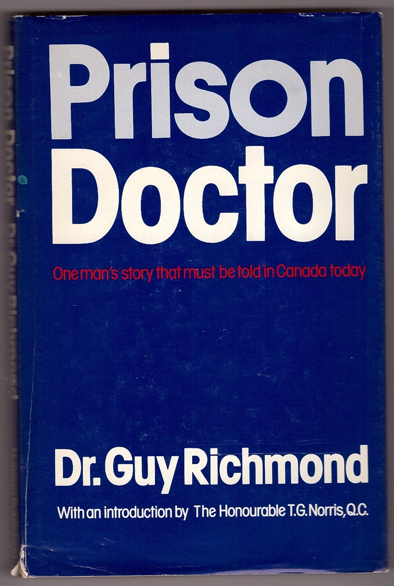 Image for Prison Doctor  One man's story that must be told in Canada today