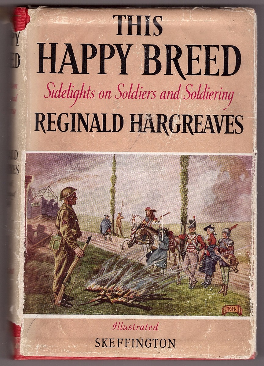 Image for This Happy Breed; Sidelights On Soldiers And Soldiering