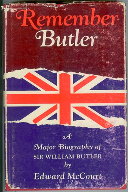Image for Remember Butler; the Story of Sir William Butler