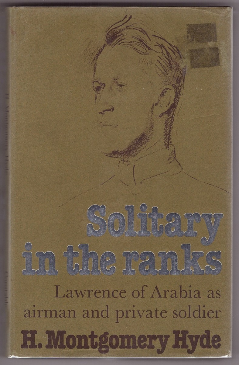 Image for Solitary in the Ranks Lawrence of Arabia as airman and private  soldier