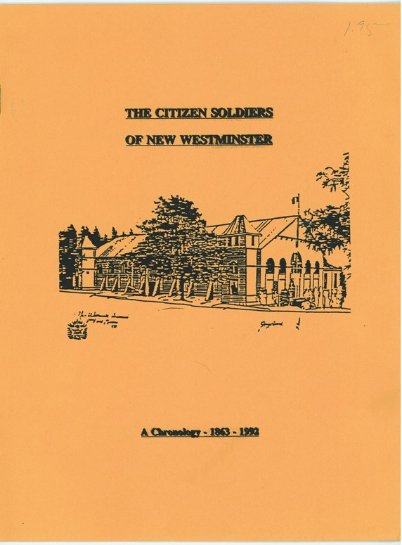 Image for The Citizen Soldiers of New Westminster   A Chronology - 1863-1992
