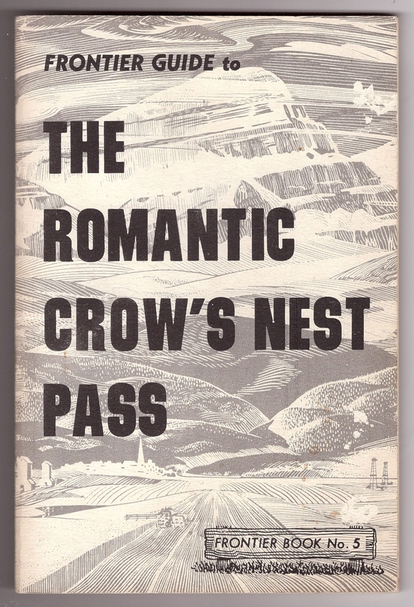 Image for The Frontier Guide to the Romantic Crow's Nest Pass
