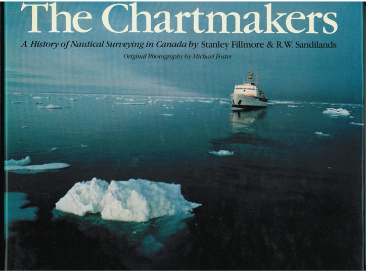 Image for The Chartmakers  The history of nautical surveying in Canada