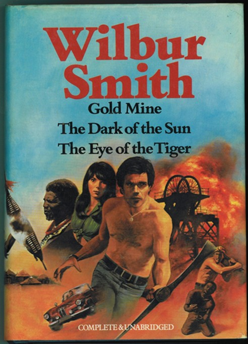 Image for Gold Mine, The Dark of the Sun, The Eye of the Tiger