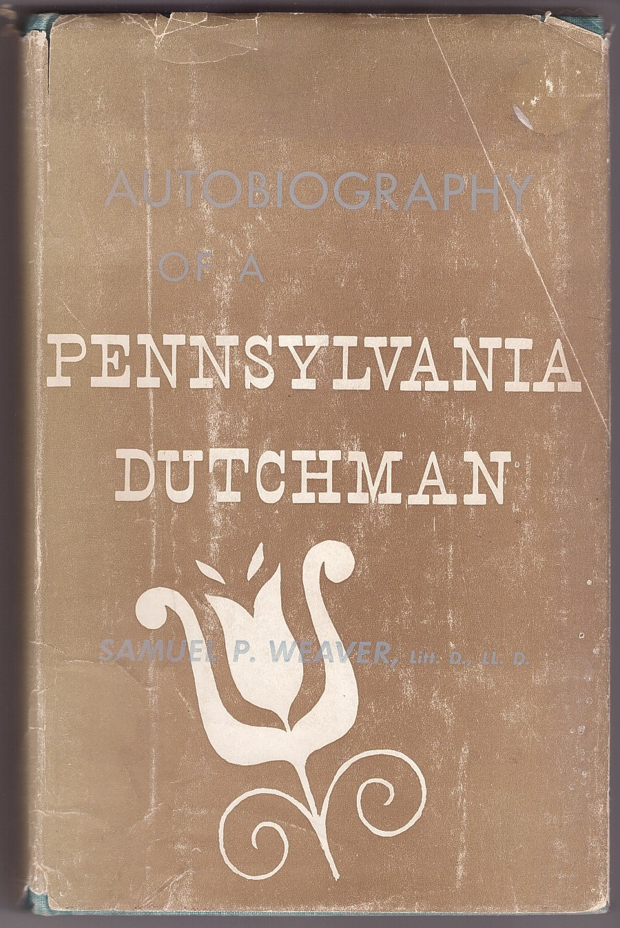 Image for Autobiography of a Pennsylvania Dutchman