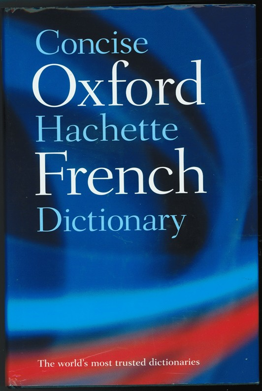 Image for The Concise Oxford-Hachette French Dictionary