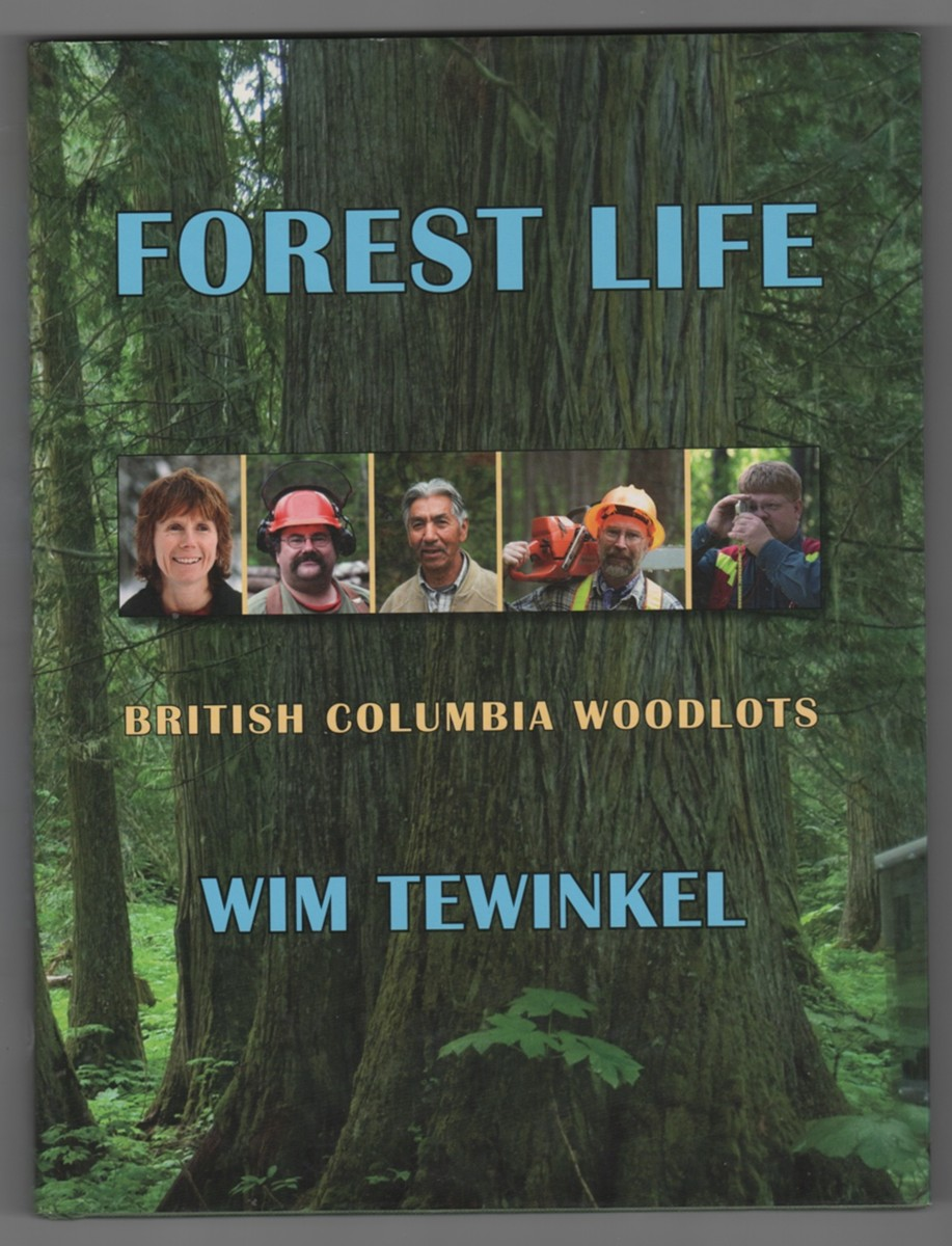 Image for Forest Life  British Columbia Woodlots