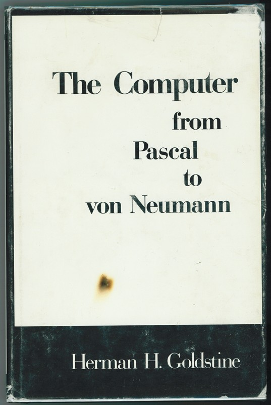 Image for The Computer from Pascal to Von Neumann