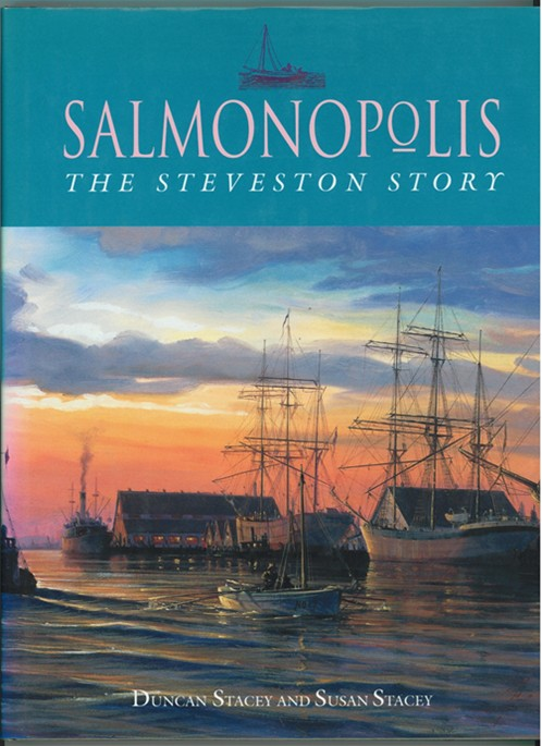 Image for Salmonopolis  The Steveston Story