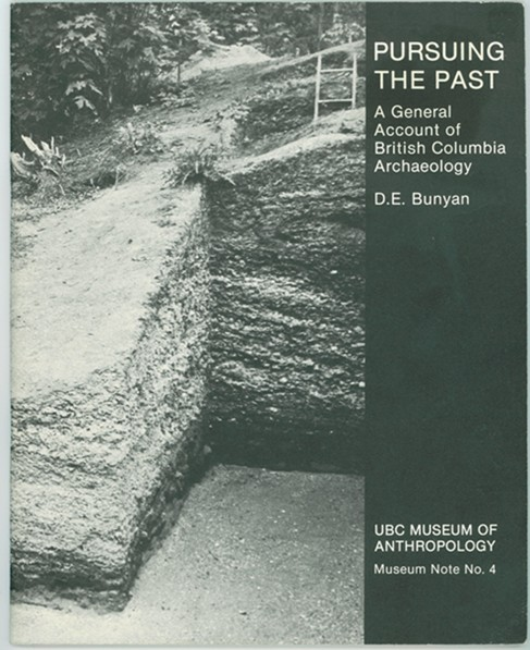 Image for Pursuing the Past  a General account of British Columbia Archaeology