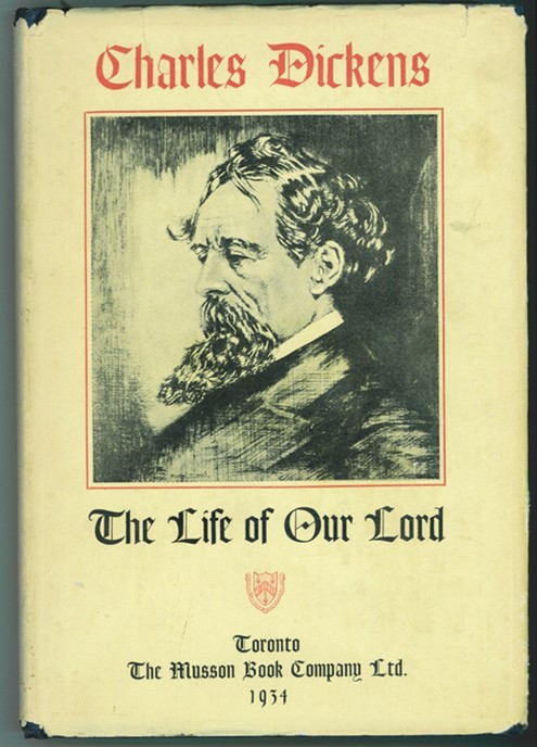 Image for The Life of Our Lord Written During the Years 1846 - 1849